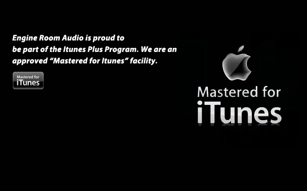 ASK US ABOUT MASTERED FOR ITUNES