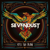 Sevendust – Kill the Flaw