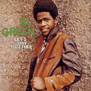 Al-Green-Lets-Stay-Together